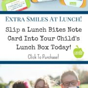 Children laugh and learn at lunch with these fun and educational lunch box note cards. Connect with your child at lunch today!