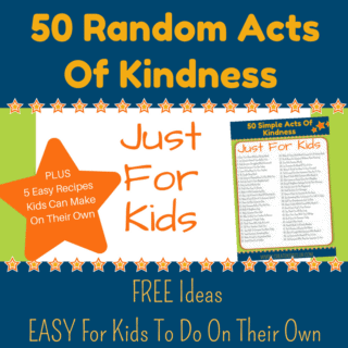 50 Random Acts of Kindness For Kids + 5 Simple Recipes
