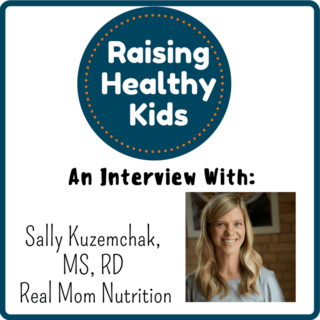 Raising Healthy Kids With Sally Kuzemchak