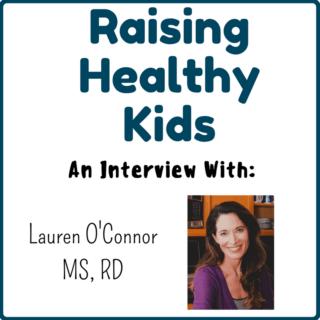 Raising Healthy Kids With Lauren O'Connor