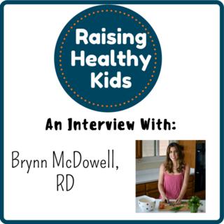 Raising Healthy Kids With Brynn McDowell