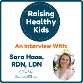 Raising Healthy Kids With Sara Haas