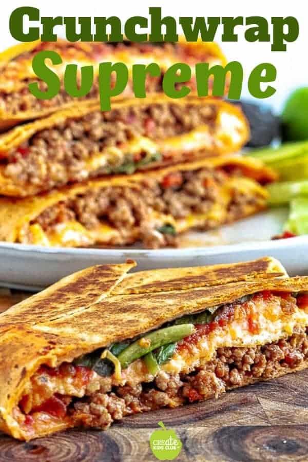 Crunch Wrap Supreme Recipe