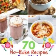 70 No Bake Recipes for Kids PIN