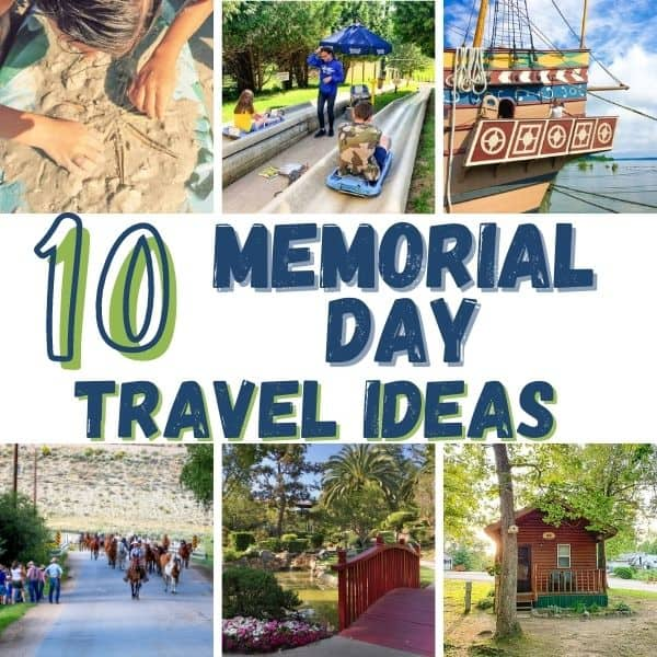 memorial day travel ideas