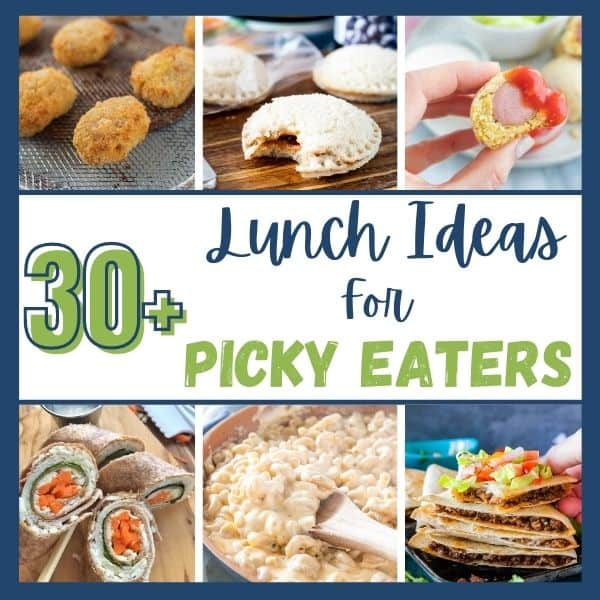 A compiling of lunch ideas for picky eaters including chicken nuggets, wraps, uncrustables, and mini corn dogs with the words 30 lunch ideas for picky eaters.